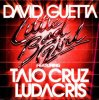 Little Bad Girl (Feat Taio Cruz & Ludacris)